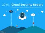 2016年云计算安全报告出炉:70%的企业揪心云安全问题