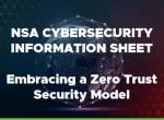 美国国家安全局发布零信任安全模型指南